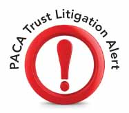 PACA Trust Litigation Alert